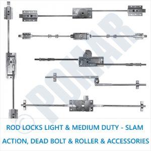 Rod Locks Light and Medium Duty - Slam Action, Dead Bolt and Roller & Accessories