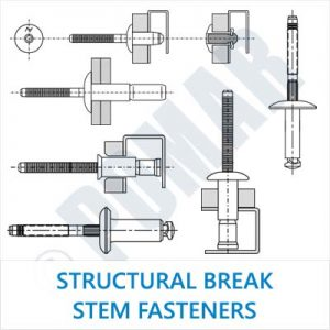Structural Break Stem Fasteners